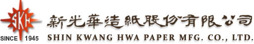 SHIN KWANG HWA PAPER MFG. CO., LTD. - Tape Paper Supplier, Nonwoven Paper Manufacturer, Handmade Paper Supplier, Lining Paper Manufacturer, Melamine Paper Manufacturer, and Chemical Engineering Paper